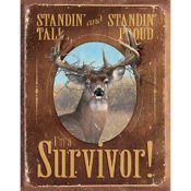 "Wild Wings Tin Signs - I_m a Survivor, 12.5""x16"""